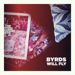 Byrds Will Fly